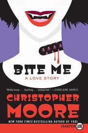 Bite Me LP, Moore Christopher