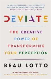 Deviate The Creative Power of Transforming Your Perception, Lotto Beau