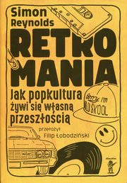 Retromania, Reynolds Simon
