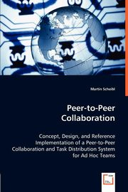 Peer-to-Peer Collaboration, Scheibl Martin