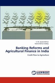 ksiazka tytuł: Banking Reforms and Agricultural Finance in India autor: Akhtar S. M. Jawed