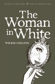 Woman in White, Collins Wilkie