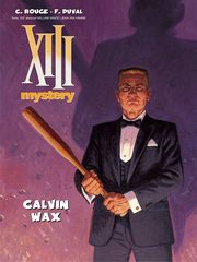 XIII Mystery 10 Calvin Wax, Duval Fred