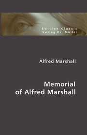 Memorial of Alfred Marshall, Marshall Alfred