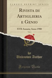 Rivista di Artiglieria e Genio, Vol. 4, Author Unknown