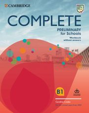 Complete Preliminary for Schools Workbook without answers B1, Cooke Caroline