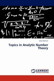 Topics in Analytic Number Theory, Wanner Jason