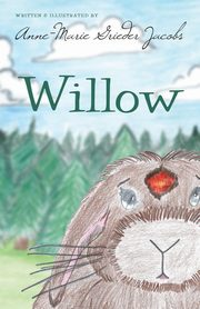 Willow, Grieder Jacobs Anne-Marie