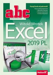 ABC Excel 2019 PL, Witold Wrotek