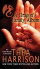 A Dragon's Family Album, Harrison Thea