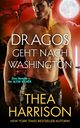 Dragos geht nach Washington, Harrison Thea