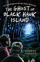 The Ghost of Black Hawk Island, Derleth August