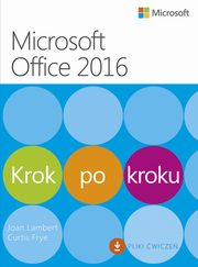 Microssoft Office 2016 Krok po kroku, Joan Lambert, Curtis Frye