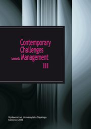 Contemporary Challenges towards Management III - 16 The implementation of corporate social responsibility as an innovative concept applied in the metallurgical industry,