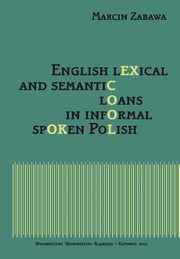 English lexical and semantic loans in informal spoken Polish - 03 Semantic loans found in the corpus, Marcin Zabawa