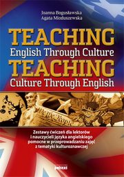 Teaching English Through Culture, Joanna Bogusławska, Agata Mioduszewska