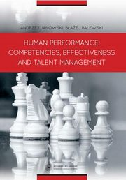 Human Performance: Competencies, Effectiveness And Talent Management,