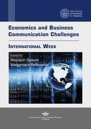 Economics and Business Communication Challenges. International Week,