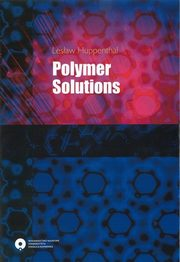 Polymer Solutions, Lesław Huppenthal